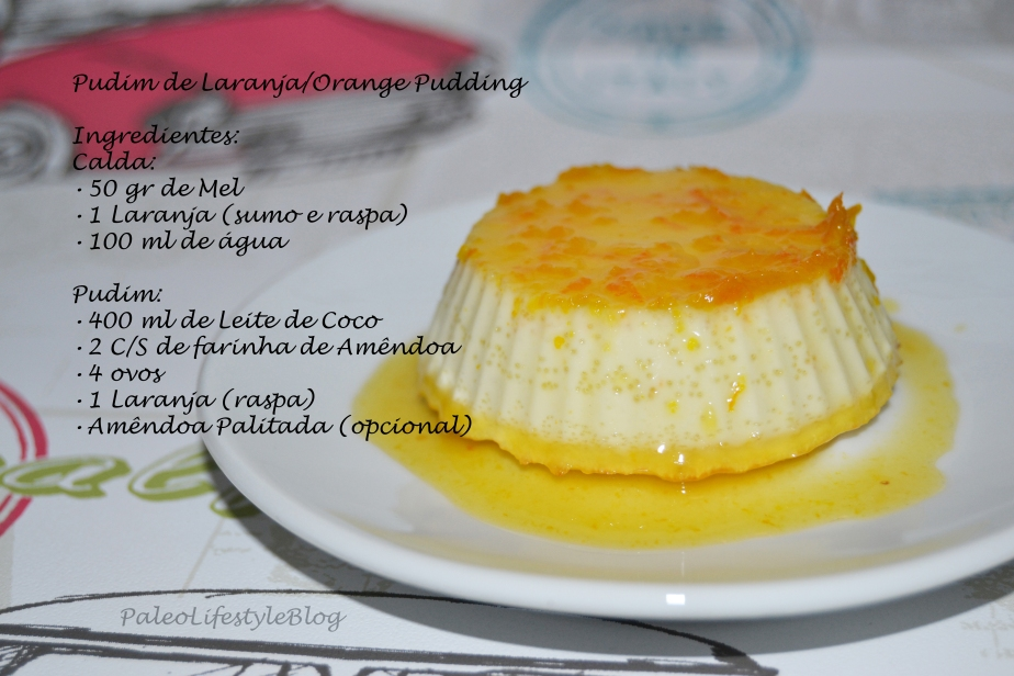 Pudim de Laranja/Orange Pudding